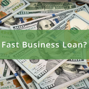 What Are The Circumstances That Need A Fast Business Loan?
