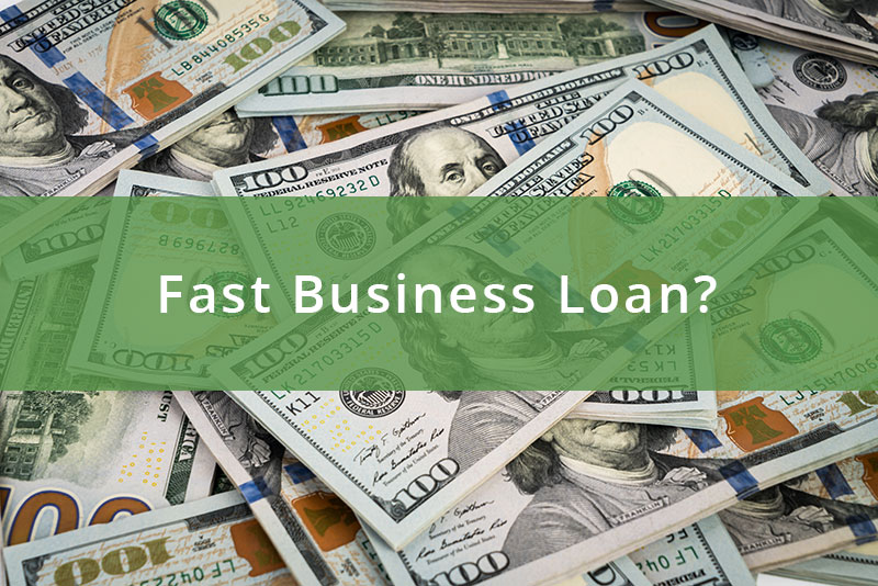 fast business loan