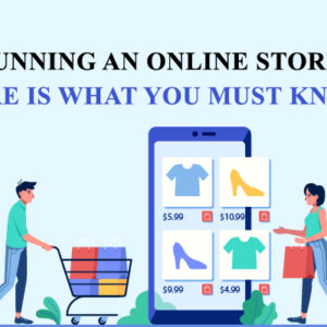Running an online store? Here are 5, what you must know tips